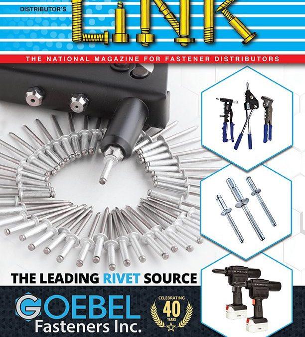 Distributor's LINK Magazine Feature – Goebel Fasteners Celebrates 40 Years